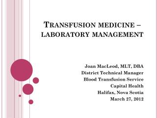 Transfusion medicine � laboratory management