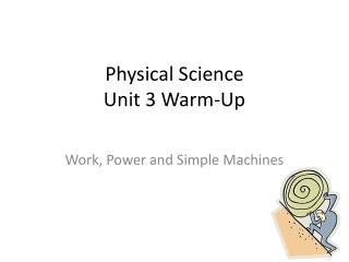 Physical Science  Unit 3 Warm-Up
