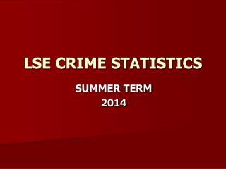 LSE CRIME STATISTICS