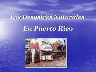Los Desastres Naturales