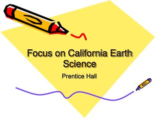 Focus on California Earth Science