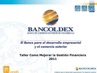 Taller Como Mejorar la Gesti�n Financiera 2011