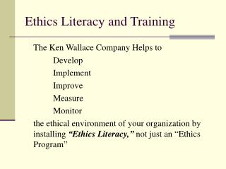 Ethics Literacy and Training