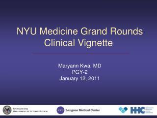 NYU Medicine Grand Rounds Clinical Vignette