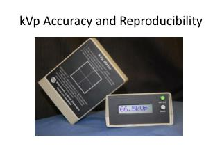 kVp Accuracy and Reproducibility
