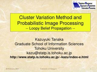 Cluster Variation Method and Probabilistic Image Processing -- Loopy Belief Propagation --