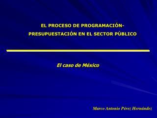 EL PROCESO DE PROGRAMACIÓN- PRESUPUESTACIÓN EN EL SECTOR PÚBLICO