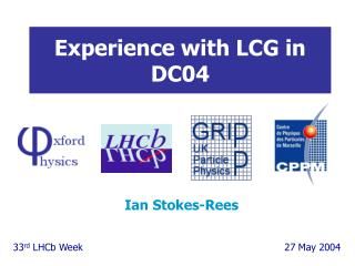 Experience with LCG in DC04