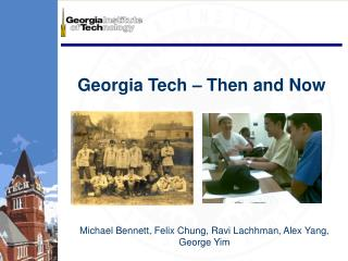 Georgia Tech – Then and Now