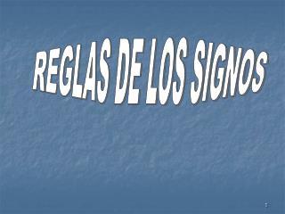 REGLAS DE LOS SIGNOS