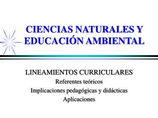 CIENCIAS NATURALES Y EDUCACI�N AMBIENTAL