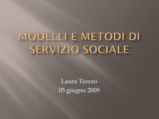 MODELLI E METODI  DI  SERVIZIO SOCIALE