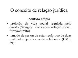 O conceito de relação jurídica