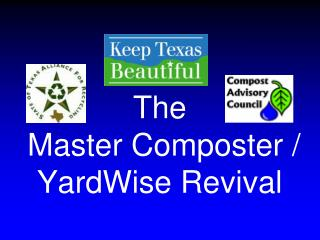 The  Master Composter /  YardWise  Revival