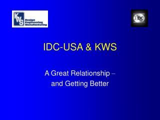 IDC-USA & KWS