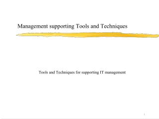 Management supporting Tools and Techniques