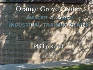 Orange Grove Center