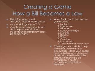 Creating a Game How a Bill Becomes a Law