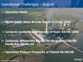 Operational Challenges – August