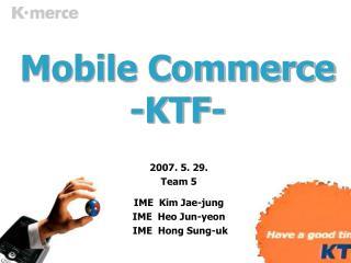 Mobile Commerce -KTF-