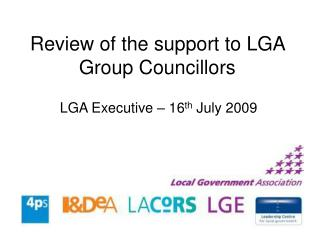 Review of the support to LGA Group Councillors