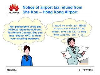Notice of airport tax refund from She Kou – Hong Kong Airport