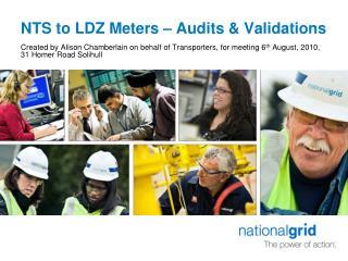 NTS to LDZ Meters – Audits & Validations