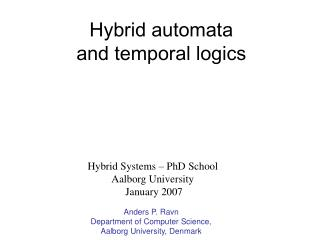 Hybrid automata  and temporal logics
