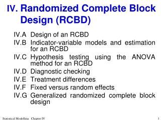 IV. Randomized Complete Block Design (RCBD)