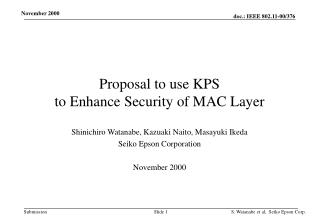 Proposal to use KPS  to Enhance Security of MAC Layer