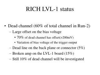RICH LVL-1 status