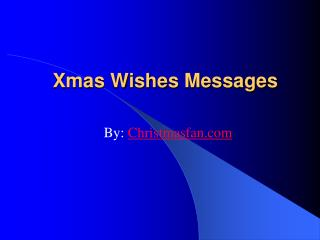 Xmas Wishes Messages