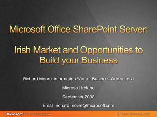 Microsoft Office SharePoint Server: Irish Market and Opportunities to Build your Business