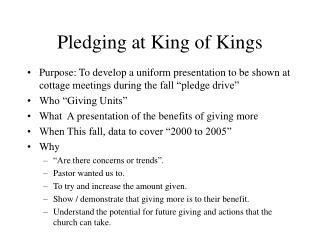 Pledging at King of Kings