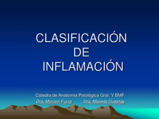 CLASIFICACI�N  DE  INFLAMACI�N