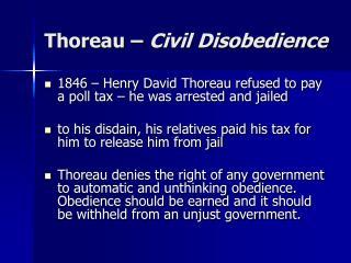 Thoreau –  Civil Disobedience