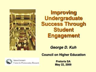 Improving Undergraduate Success Through Student Engagement