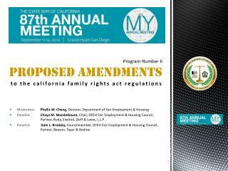 Moderator:       Phyllis  W. Cheng,  Director, Department of Fair Employment & Housing