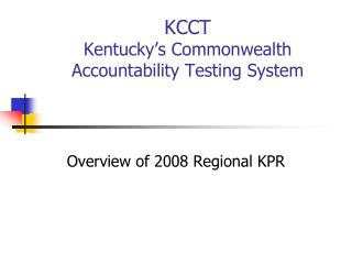 KCCT Kentucky's Commonwealth Accountability Testing System