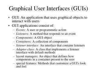 Graphical User Interfaces GUIs