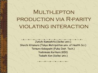 Multi-lepton production via R-parity violating interaction