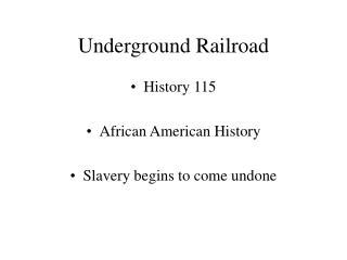 Underground Railroad