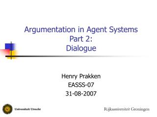 Argumentation in Agent Systems Part 2: Dialogue