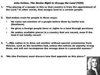 John Cotton,  The Devine Right to Occupy the Land  (1630)