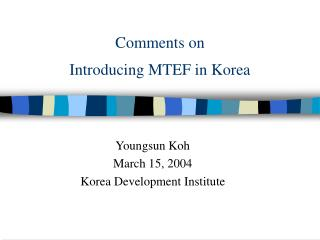 Comments on  Introducing MTEF in Korea