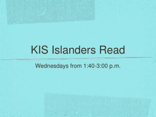 KIS Islanders Read