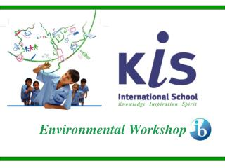 Environmental Workshop