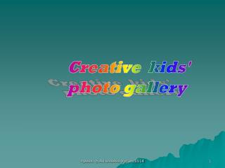 Creative  kids' photo gallery