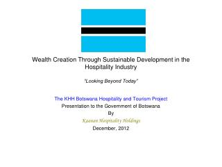 "Wealth Creation Through Sustainable Development in the Hospitality Industry ""Looking Beyond Today"""