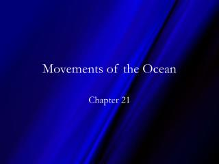 Movements of the Ocean
